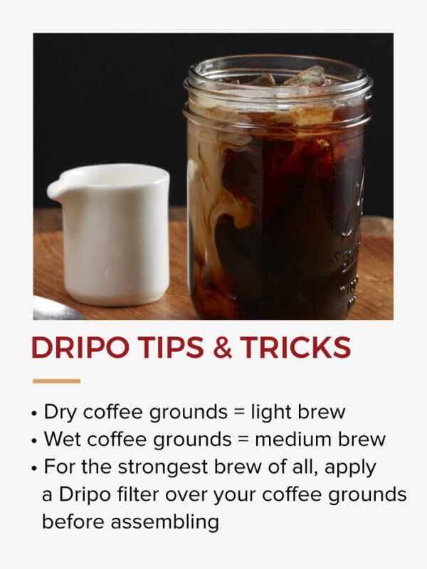 DRIPO TIPS AND TRICKS